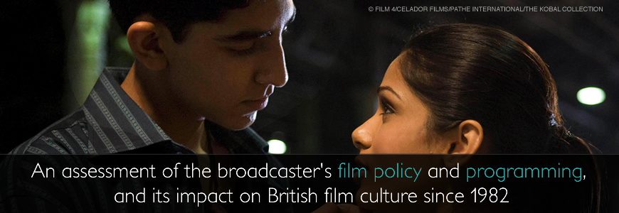 An assessment of the broadcaster's film policy and programming, and its impact on British Film Culture