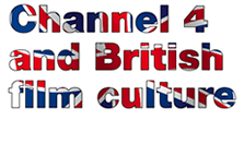 Channel 4 and British film culture
